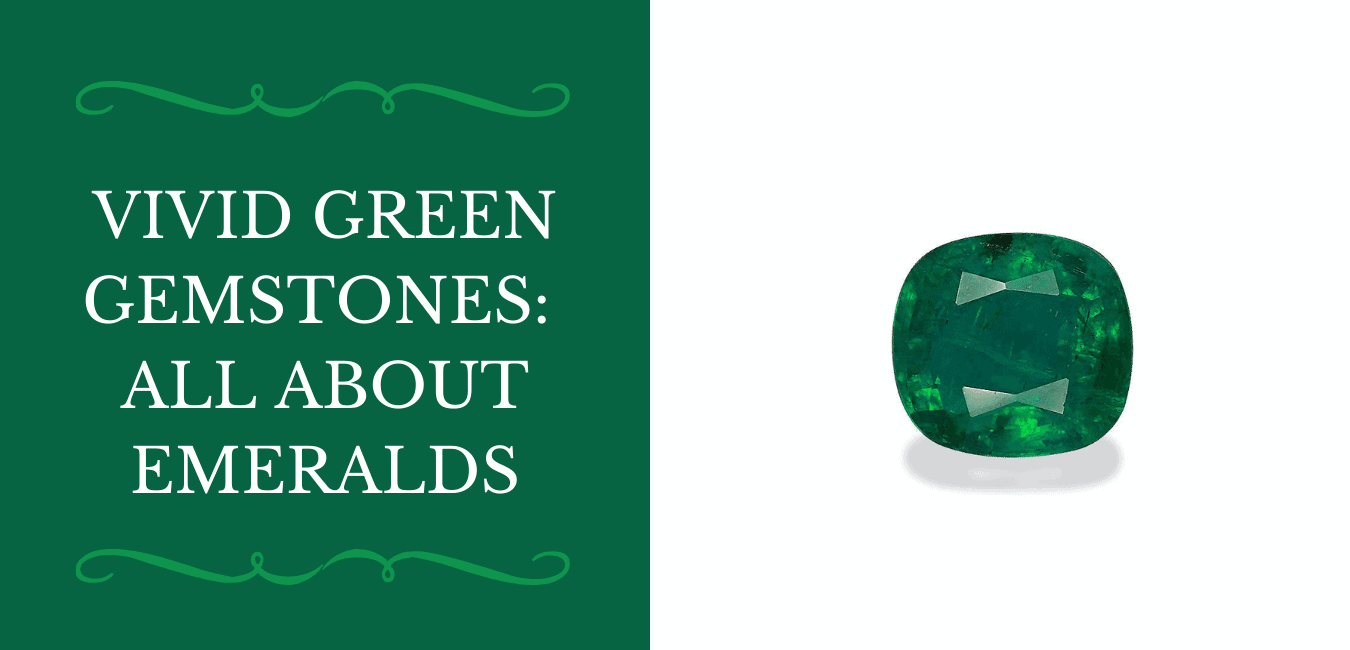 Vivid Green Gemstones All About Emeralds