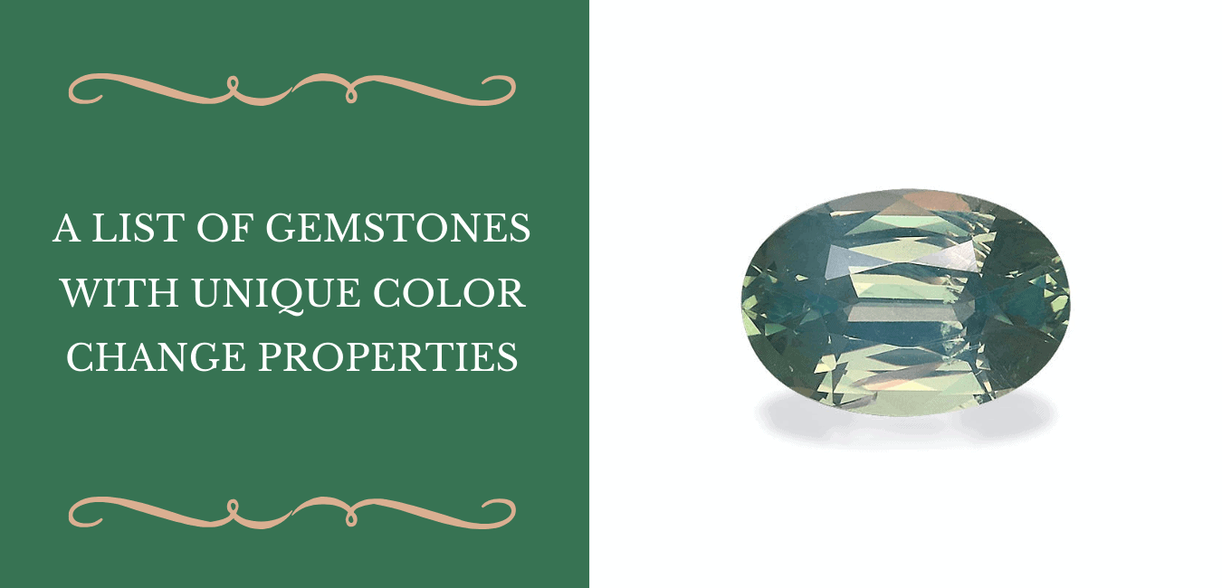 A List Of Gemstones With Unique Color Change Properties