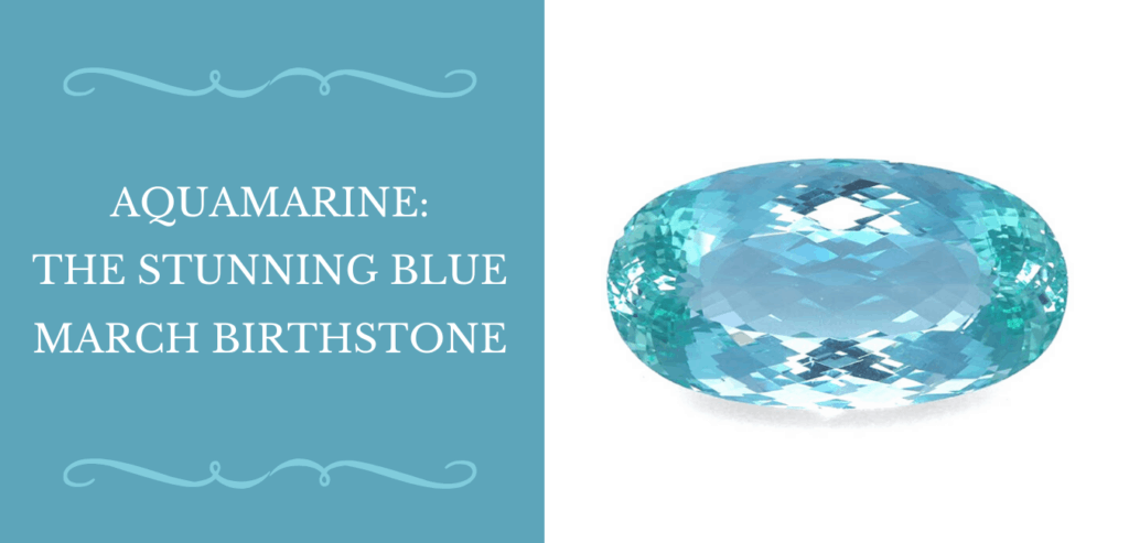 Aquamarine The Stunning Blue March Birthstone Banner